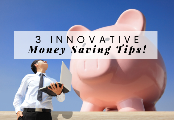 3-Innovative-Money-Saving-Tips